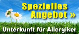 SPEZIELLES ANGEBOT: Unterkunft für Allergiker
